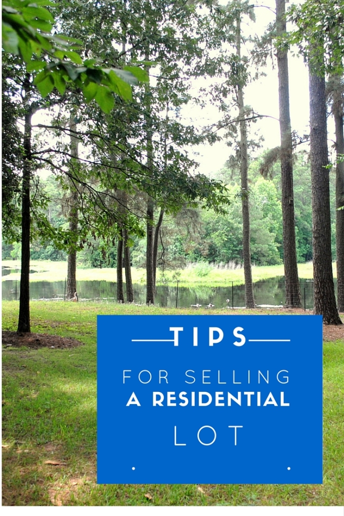 Tips for Selling a ResidentialLot