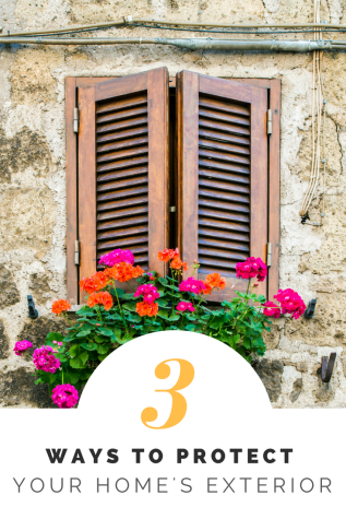 3 Ways to Protect Your Home'sExterior